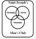 The Saint Joseph Men's Club invites all parishioners